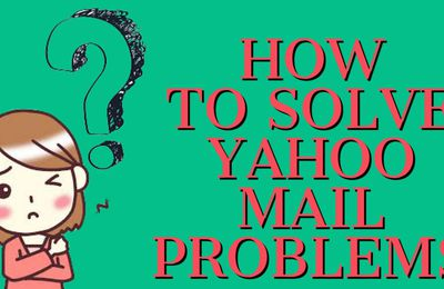 Yahoo Mail Problems 2020 | Yahoo Mail Down Update | Fix Yahoo Problems