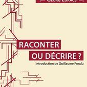 RACONTER OU DÉCRIRE ? - Éditions Critiques