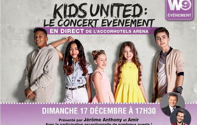 Dimanche 17 décembre sur W9 diffusion en direct à 17h30 du concert évènement des Kids United