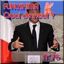FUKUSHIMA - 9 juin 2011 - Quoi de neuf N°76 - Dernières nouvelles du nucléaire et de l'après nucléaire - NATURE(S)