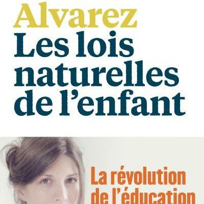 Les lois naturelles de l'enfant - Céline Alvarez