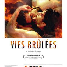 Vies brûlées [Film Espagne / Argentine / France / Uruguay]