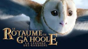 Le royaume de Ga'hoole: la légende des gardiens (Legend of the gardians: the owls of Ga'hoole)