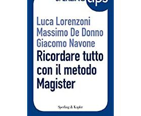 Ricordare tutto con il metodo Magister - Sperling Tips [Formato Kindle]