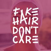 ACCUEIL - Fake Hair Don't Care