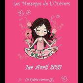MESSAGES DE L'UNIVERS 1ER AVRIL 2021 LE COEUR vous invite à mettre de l'amour dans toute chose