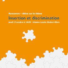 Rencontre – débat sur le thème lnsertion et discrimination à Aubervilliers