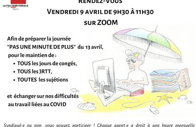 Agent.es de la DDCT : RDV vendredi 9 avril de 9h30 à 11h30 sur Zoom pour préparer la mobilisation du mardi 13 avril. Pas une minute de plus !
