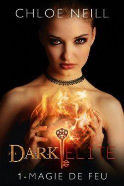 Dark Elite tome 1 : magie de feu