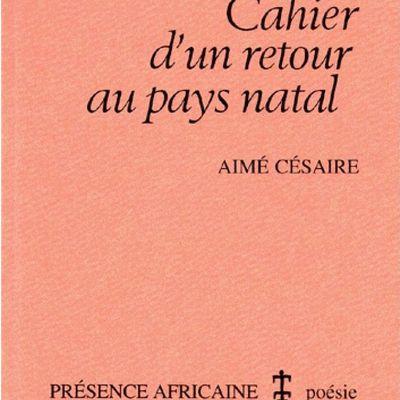 Chronique: Cahier d'un retour au pays natal, Aimé Césaire, éd. Présence africaine