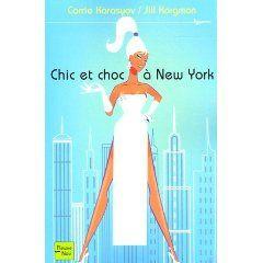 Carrie Karasyov et Jill Kargman - Chic et choc à New York