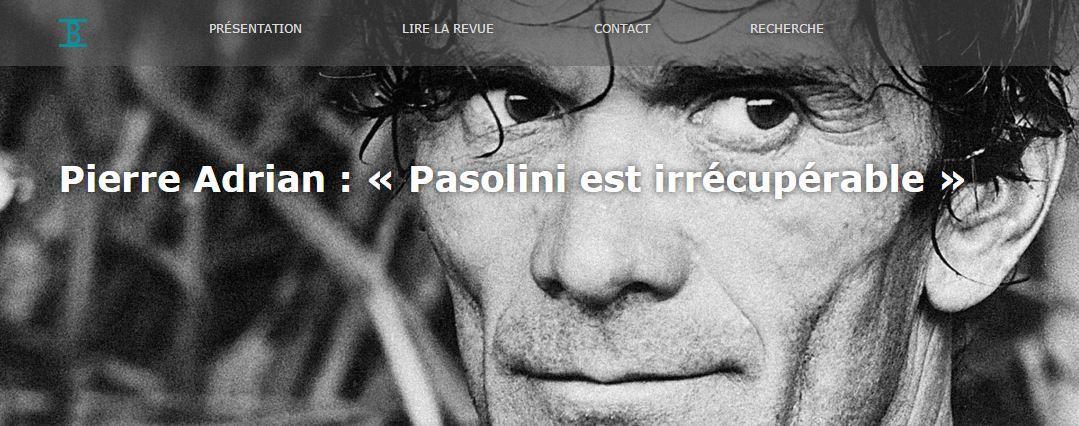 #SemainePasoSurLeBallast / Pasolini est irrécupérable (#PierreAdrian #Poésie)