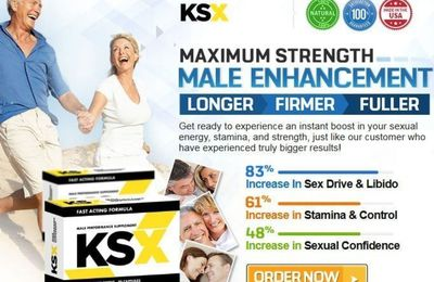 KSX Male Enhancement : - #1 Where To Buy ! 100% Pure Natural Ingredients