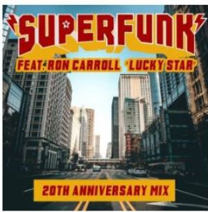 "💿 SUPERFUNK ⚡ ""Lucky Star 20th Anniversary Remixes"" maintenant disponible"