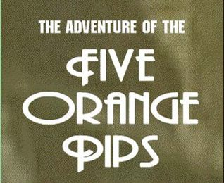 Five orange pips, Arthur Conan Doyle