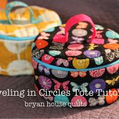 Bryan House Quilts: Girl Friday Sews {Traveling in Circles Tote}