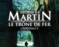 Le Trône de Fer, tome 2, intégrale de George R.R. Martin