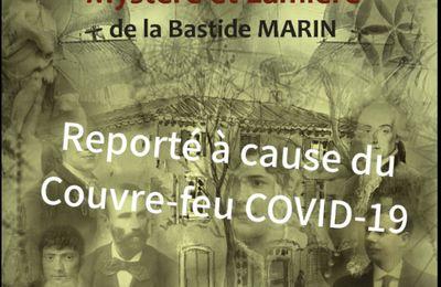 Bastide MARIN - Le Spectacle est reprogrammé à la sortie du Couvre-feu Covid-19