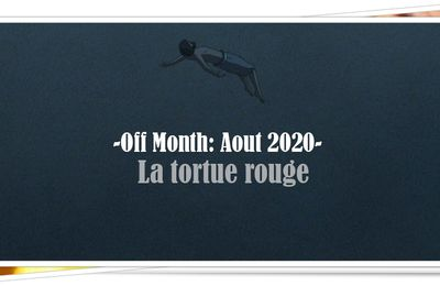 [Off] 2-3 aout 2020: La tortue rouge