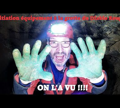 Initiation équipement à la grotte du Diable Rouge; LA VIDEO.
