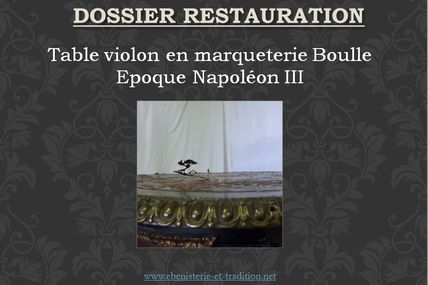 Restauration : Table violon Boulle époque Napoléon III