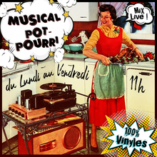 Musical Pot-Pourri : 11h-12h30, du lundi au vendredi