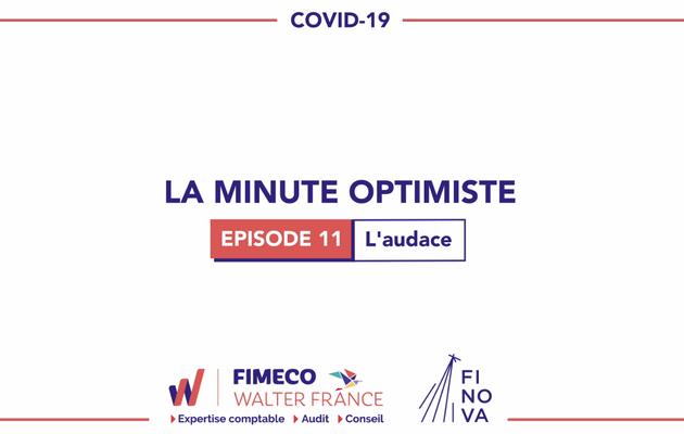 La Minute Optimiste - Episode 11 !