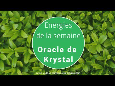 Energies du 4 au 10 décembre 2017 Oracle de Krystal