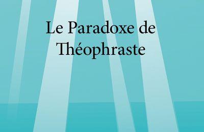 Le Paradoxe de Théophraste
