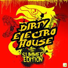 Dirty Electro House XV - Summer Edition
