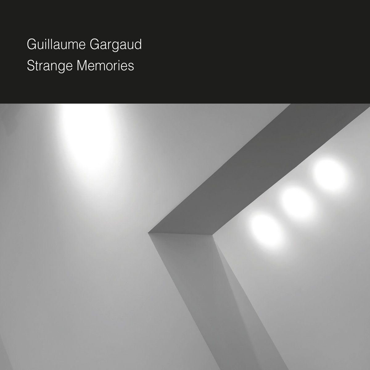 Guillaume Gargaud - Strange memories