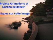 Projets Animations et Sorties 2020/2021