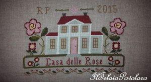 La casa delle rose ...   a punto croce