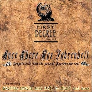 First Degree The DE - Once There Was Farenheit