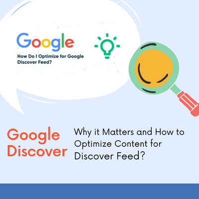 Google Discover: Why it Matters and How to Optimize Content for Discover Feed?