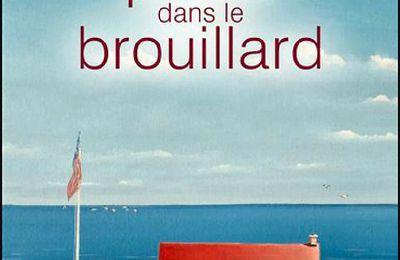 *UN PHARE DANS LE BROUILLARD* Jean Gilbert* Éditions Amalthée* par Martine Lévesque*