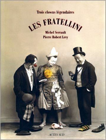 Pierre Robert Levy  (1920-2010) l'ami des clowns