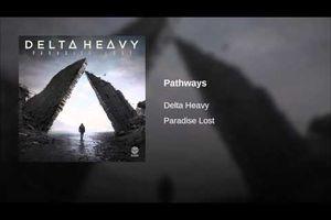 Delta Heavy - Pathways