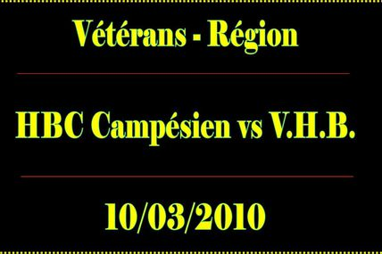HBC Campésien vs VHB (Vétérans - 10/03/10)