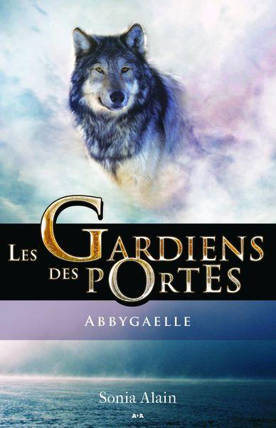Les gardiens des portes : Abbygaelle