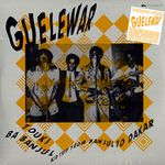 Guelewar - Touki Ba Banjul - Acid Trip From Banjul