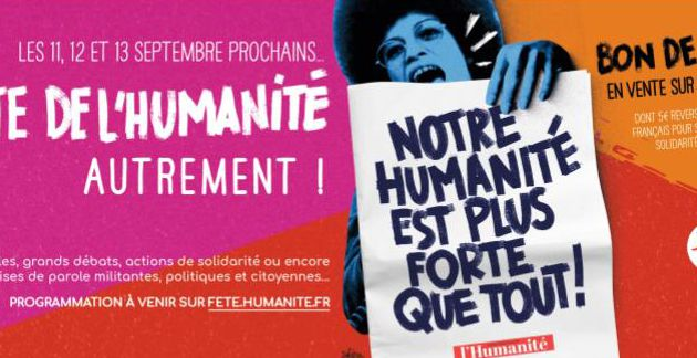LA FETE DE L'HUMANITE AUTREMENT !
