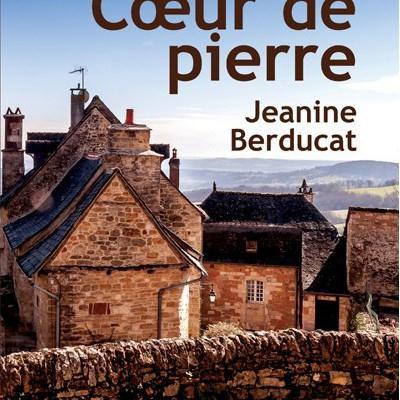 """Cœur de pierre"" de Jeanine Berducat"