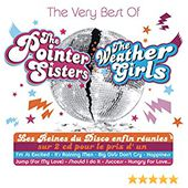The Very Best Of The Pointer Sisters & The Weather Girls