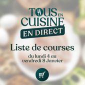 Liste des ingrédients de Cyril Lignac du 4 au 8 janvier pour tous en cuisine - Mes Meilleures Recettes Faciles
