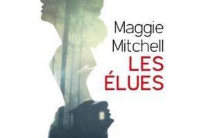 Les Elues - de Maggie MITCHELL