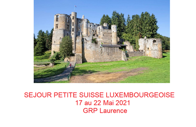 Séjour Petite Suisse Luxembourgeoise 2021