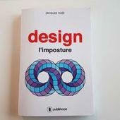 """"""" Le design industriel est en voie de disparition """", Jacques Noël, designer - Industrie & Technologies"""