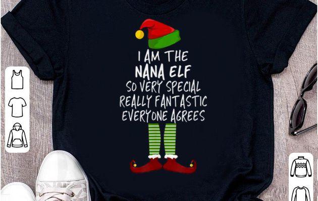 Nice Trump Christmas Nana Elf - I Am The Nana Elf shirt