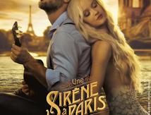 Une Sirène à Paris (2020) de Mathias Malzieu